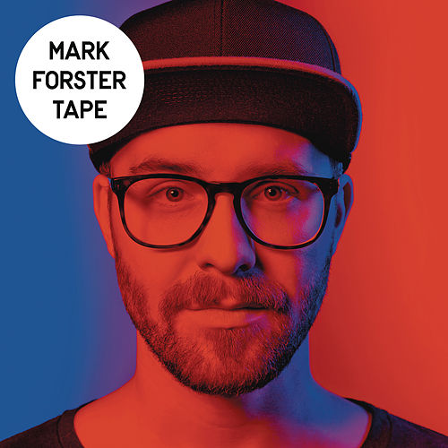 Tape von Mark Forster