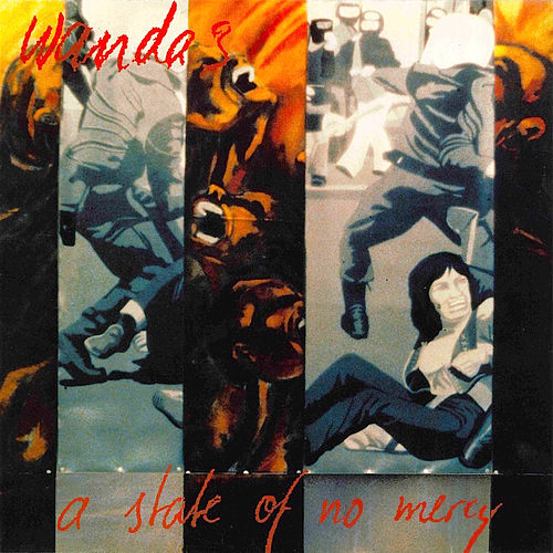 A State Of No Mercy by The Wandas