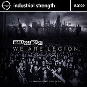 We Are Legion by Ambassador 21