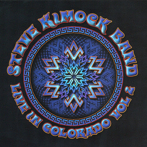 Play & Download Live in Colorado, Vol. 2 by Steve Kimock Band | Napster