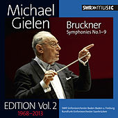 Play & Download Michael Gielen Edition, Vol. 2: Bruckner's Symphonies Nos. 1-9 by Various Artists | Napster