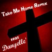 Take Me Home (Remix) [feat. Danyelle'] by Richard Thomas
