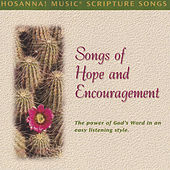 Play & Download Hosanna! Music Scripture Songs: Songs of Hope & Encouragement by Scripture Memory Songs | Napster