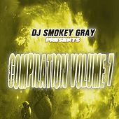 DJ Smokey Gray Presents Compilation Album Volume 7 by Bizarre