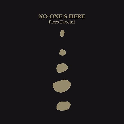 Play & Download No One's here by Piers Faccini | Napster
