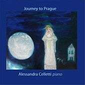 Play & Download Journey to Prague by Alessandra Celletti | Napster