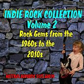 Play & Download Indie Rock Collection, Vol. 2: Rock Gems from the 1960s to the 2010s by Various Artists   Napster