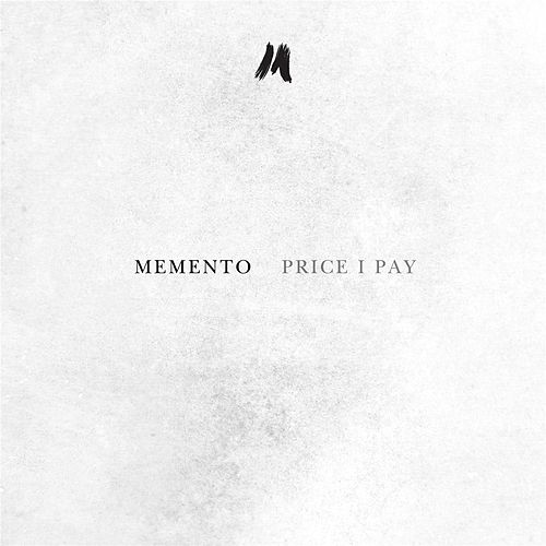 Price I Pay by Memento