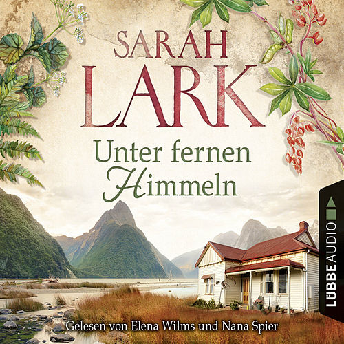 Unter fernen Himmeln von Sarah Lark
