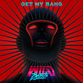 Get My Bang by Wild Beasts