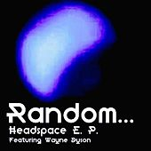 Play & Download Headspace - Single by Random | Napster
