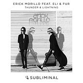Thunder & Lightning by Erick Morillo