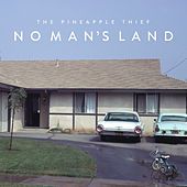 No Man's Land by The Pineapple Thief