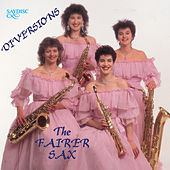Diversions with the Fairer Sax by Fairer Sax
