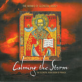 Play & Download Calming the Storm by The Monks Of Glenstal Abbey | Napster