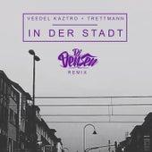 In der Stadt (DJ Densen Remix) von Veedel Kaztro