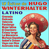 Play & Download 12 Éxitos Latinos by Hugo Winterhalter | Napster