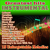 Play & Download 15 Greatest Hits Instrumental by Various Artists | Napster