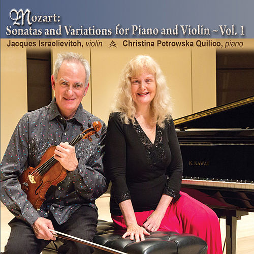 Play & Download Mozart: Sonatas & Variations for Piano & Violin, Vol. 1 by Jacques Israelievitch | Napster