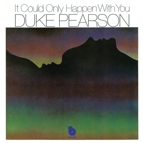 Play & Download It Could Only Happen With You by Duke Pearson | Napster