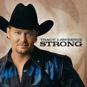 Play & Download Strong by Tracy Lawrence | Napster