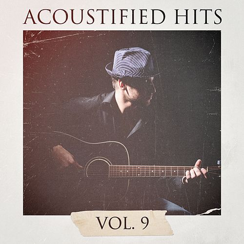 Acoustified Hits, Vol. 9 by Lounge Café