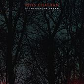Play & Download Pythagorean Dream by Rhys Chatham | Napster