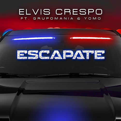 Play & Download Escapate (feat. Grupo Mania & Yomo) by Elvis Crespo | Napster