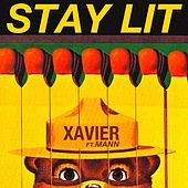Play & Download Stay Lit (feat. Mann) by Xavier | Napster