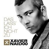 Das lass' ich nicht zu by Xavier Naidoo