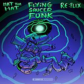 Flying Saucer Funk by Re-Flex