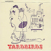 Play & Download Roger the Engineer by The Yardbirds | Napster
