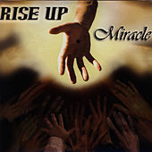 Play & Download Rise Up by Miracle | Napster