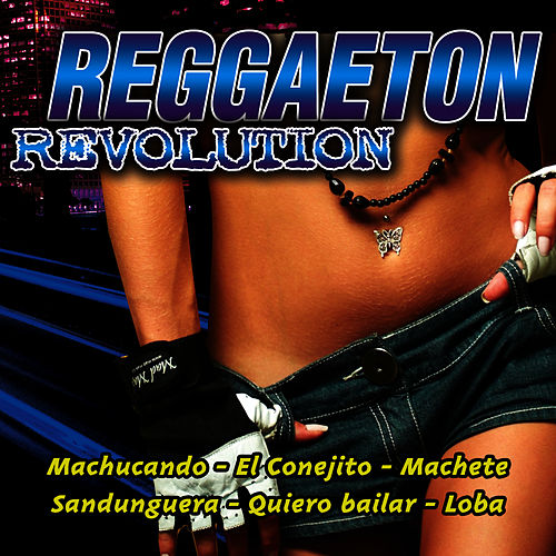Play & Download Reggaeton Revolution by Reggaeton Latino | Napster