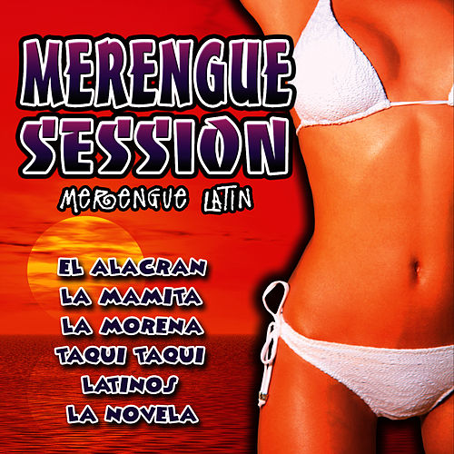 Play & Download Merengue Session by Merengue Latin Band | Napster