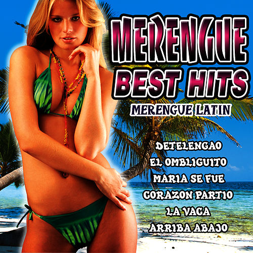 Merengue Best Hits by Merengue Latin Band