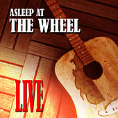 Play & Download Asleep At The Wheel - Live by Asleep at the Wheel | Napster