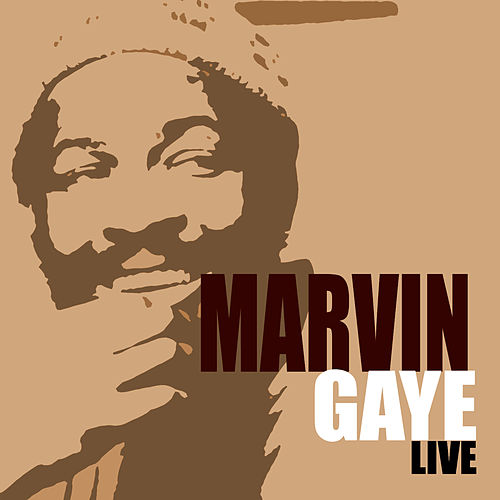 Marvin Gaye Live by Marvin Gaye