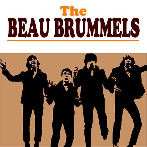 Play & Download The Beau Brummels by The Beau Brummels | Napster