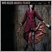 Play & Download Who Killed Amanda Palmer by Amanda Palmer | Napster