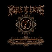 Play & Download Nymphetamine Special Edition by Cradle of Filth | Napster