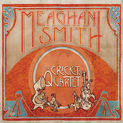 Play & Download The Cricket's Quartet by Meaghan Smith | Napster