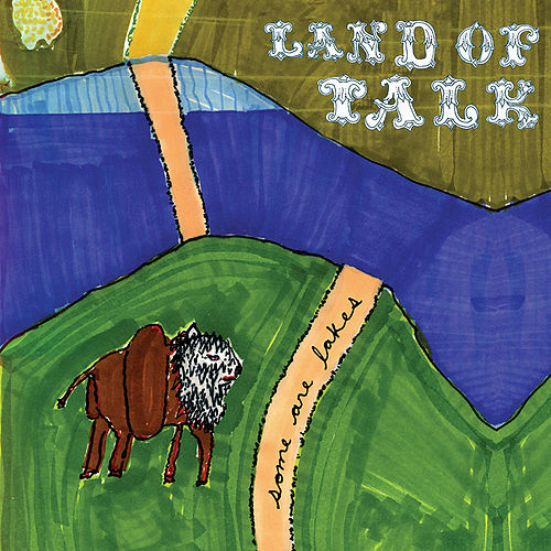 Play & Download Some Are Lakes by Land Of Talk | Napster