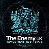 Play & Download Songs From The 51st State by The Enemy UK | Napster
