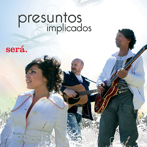 Play & Download Sera by Presuntos Implicados | Napster
