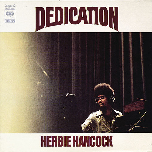 Dedication von Herbie Hancock