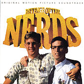 Revenge Of The Nerds - Original Motion Picture Soundtrack by Various Artists