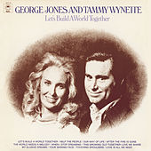 Let's Build A World Together by George Jones