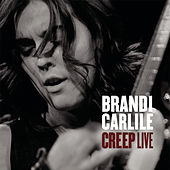 Play & Download Creep by Brandi Carlile | Napster