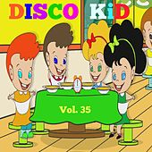 Disco Kid, Vol. 35 (Le Canzoni Dei Bambini) by Various Artists